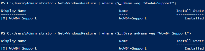get-windowsfeature where name and display name eq wow64support