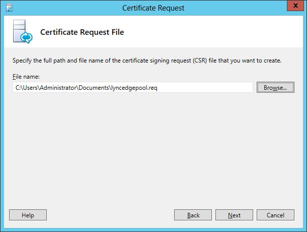 Lync Certificate Request Wizard Step 4 Certificate Request File