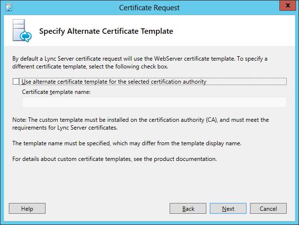 Lync Certificate Request Wizard Step 5 Specify Alternate Certificate Template