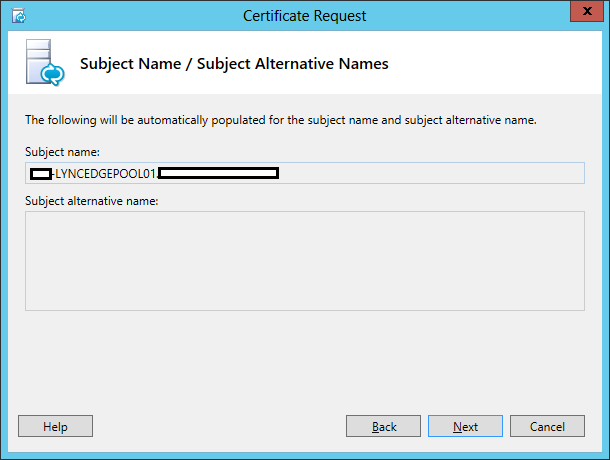 Lync Certificate Request Wizard Step 9 Subject Name/Subject Alternative Names