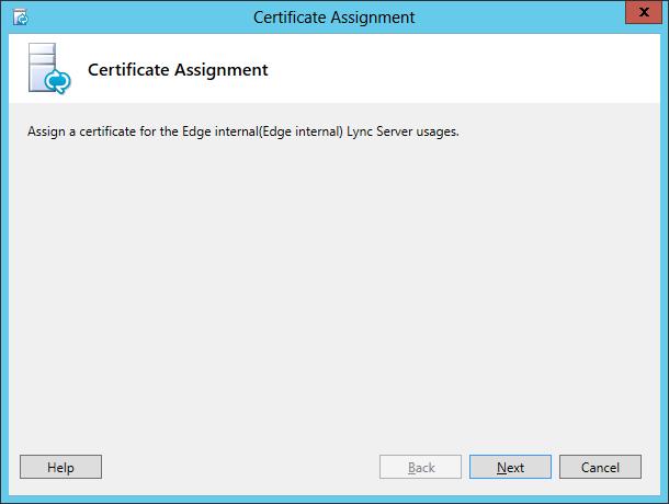 Lync Assign Certificate Wizard Step 1 Certificate Assignment